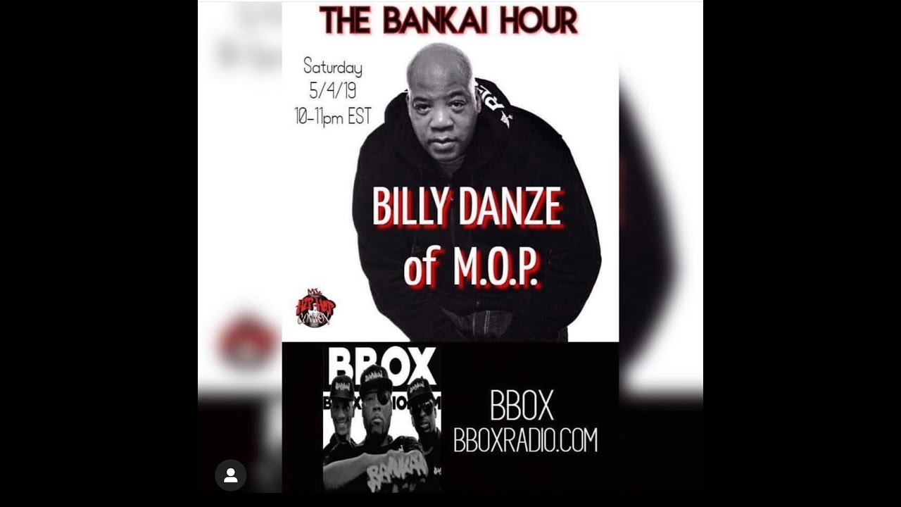 The Bankai Hour Radio Show (Billy Danze From M.O.P Interview)
