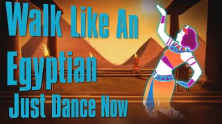 Walk Like An Egyptian Just Dance Now