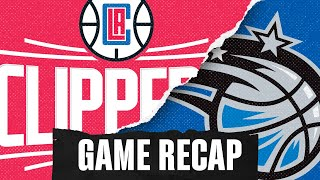 Game Recap - Clippers vs Magic - 1-26-20