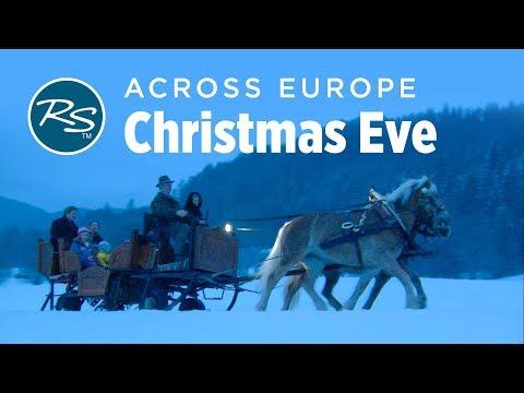 Christmas Eve Across Europe - Rick Steves' Europe Travel Guide - Travel Bite