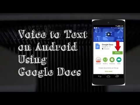 How To: Voice To Text On Android Using Google Docs