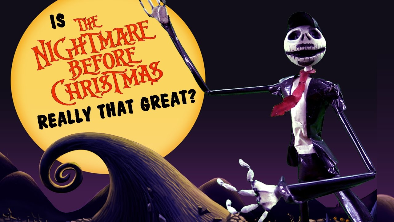 Is Nightmare Before Christmas Really That Great? - YouTube