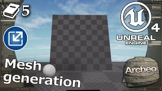 Unreal Engine 4 Guide - Mesh generation