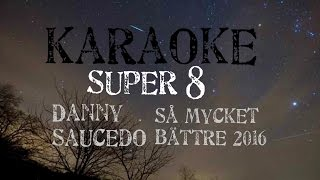 Super 8 piano karaoke danny saucedo version