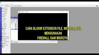 Download Cara Blokir Extension File, Website dan SSH || Tutorial Mikrotik