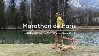 Marathon de Paris : la belle histoire de Dion et sa chienne Gobi