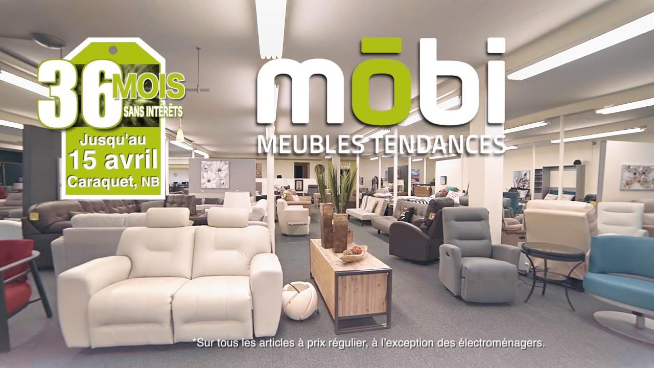 Mobi Meubles Tendances Caraquet Nb 36 Mois Sans Interets Youtube
