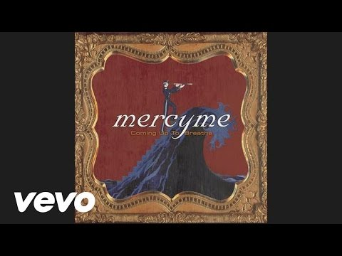 MercyMe - I Would Die for You