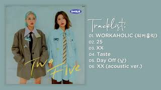 Download lagu BOL4 - Two Five | Full Album