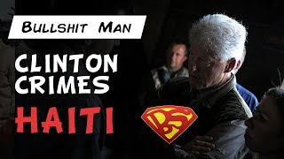 Clinton Crimes: What Happened in Haiti