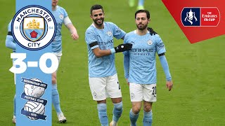 HIGHLIGHTS | CITY 3-0 BIRMINGHAM | BERNARDO BRACE & FODEN ACE