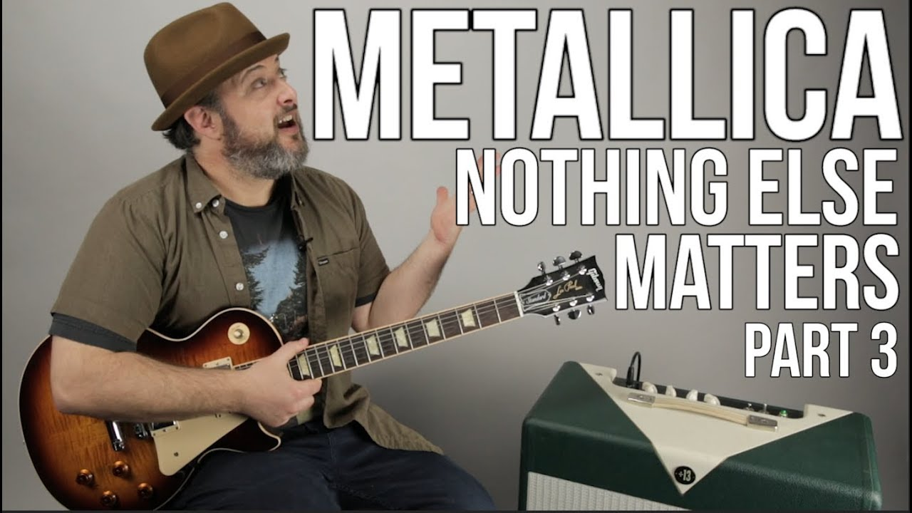 metallica nothing else matters part 3 guitar lesson youtube. Black Bedroom Furniture Sets. Home Design Ideas