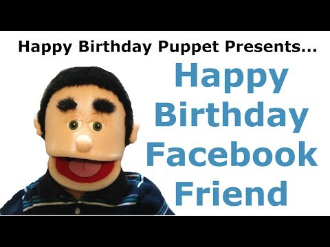 Funny Happy Birthday Facebook Friend - Birthday Song