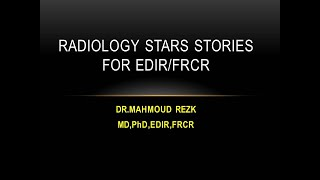 100 or more rapid reporting/short cases in abdominal imaging for FRCR/EDIR