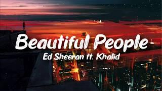 Ed Sheeran – Beautiful People ft. Khalid (Clean - Lyrics)