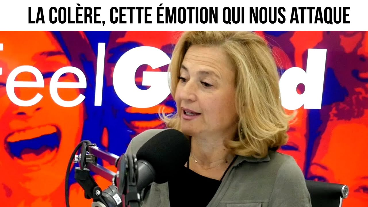 La colère, cette émotion qui nous attaque - Feelgood#63