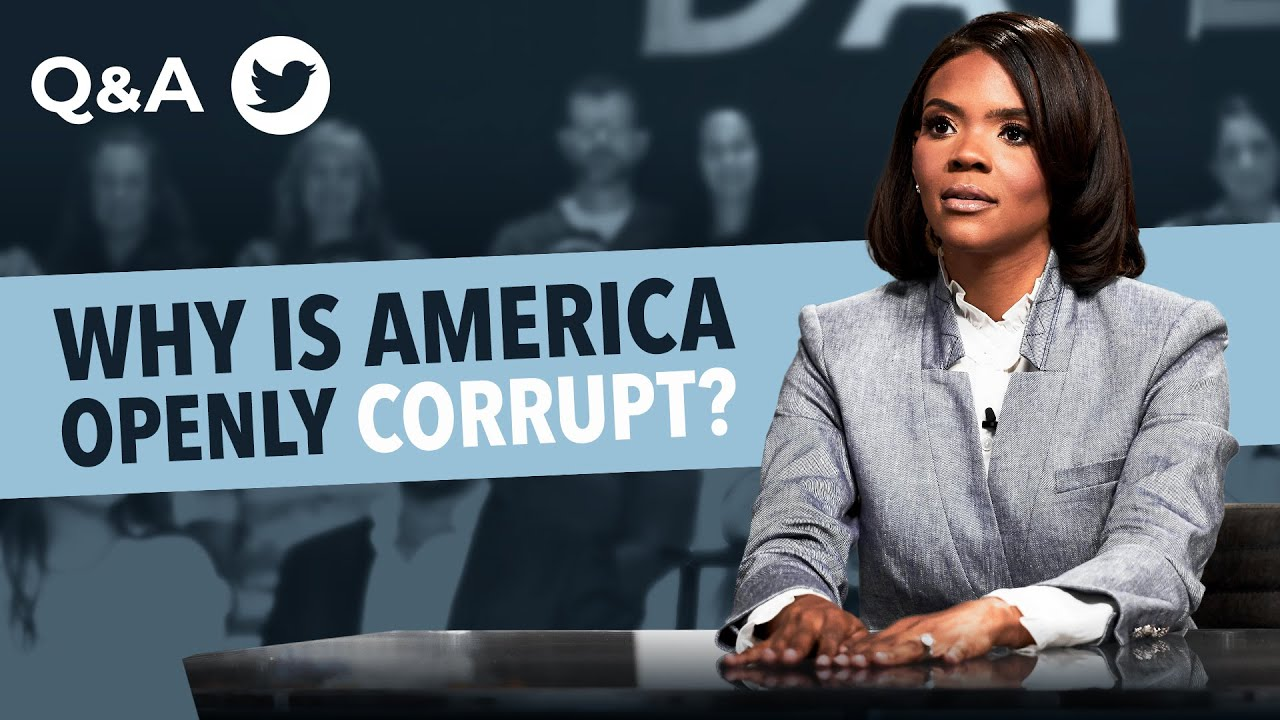 Ask Candace: Is America Openly Corrupt?