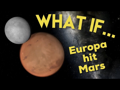 WHAT IF EUROPA HIT MARS