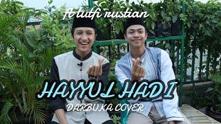 Download Lagu Merduu 🥰 Shoĺawat Hayyul Hadi Ft Lutfi Rustian   Darbuka Cover mp3
