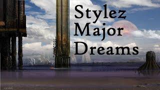 Stylez Major - Dreams (Lyrics in Description)