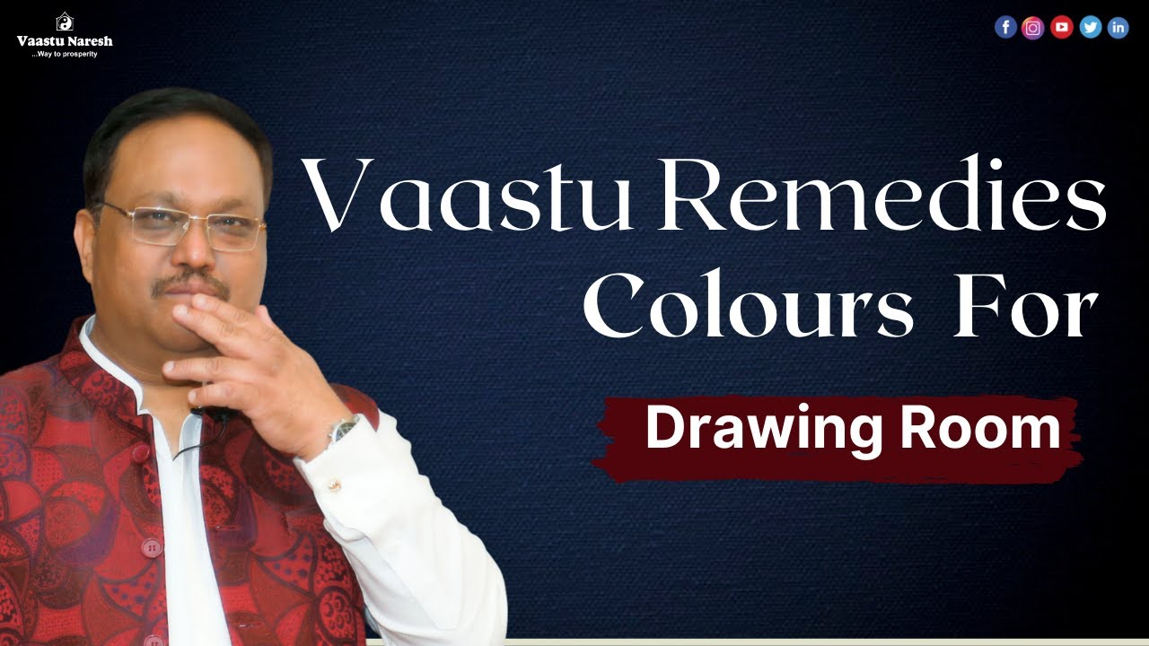 Vastu Tips For Drawing Room | Colors For Drawing Room