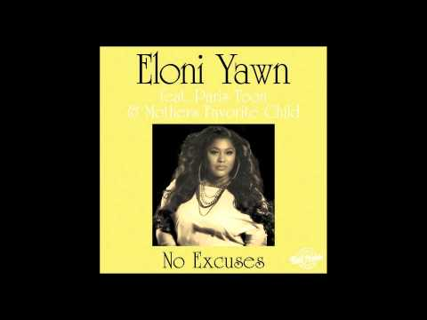 Eloni Yawn feat. Paris Toon & Mothers Favorite Child – No Excuses (Original Mix)