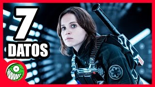 7 curiosidades de STAR WARS: ROGUE ONE
