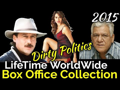 DIRTY POLITICS 2015 Bollywood Movie LifeTime WorldWide Box Office Collection Verdict Hit or Flop