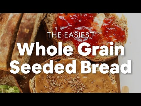 The Easiest Whole Grain Seeded Bread | Minimalist Baker Recipes
