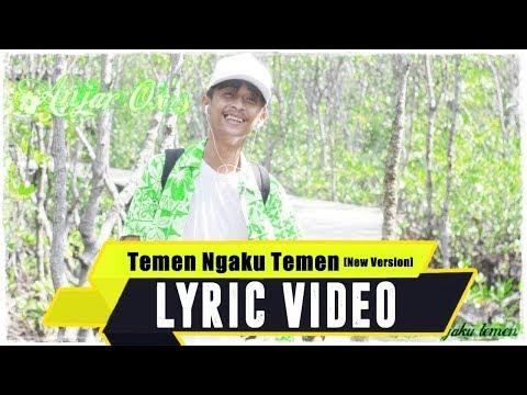ANJAR OX'S - Temen Ngaku Temen [New Version] ( Lyric Video )