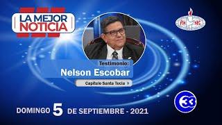 #LaMejorNoticia | Domingo 05 de septiembre 2021 | Nelson Escobar - Capítulo Santa Tecla