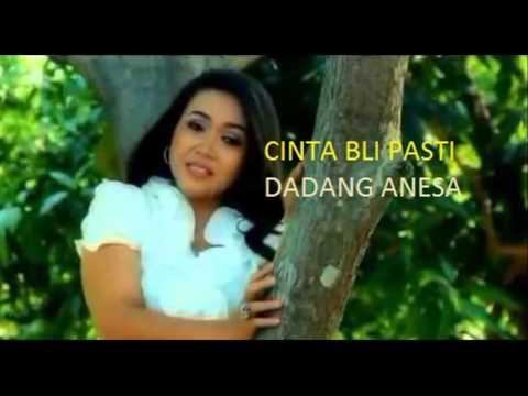 Cinta bli pasti voc  Dadang Anesa 2015 Terbaru