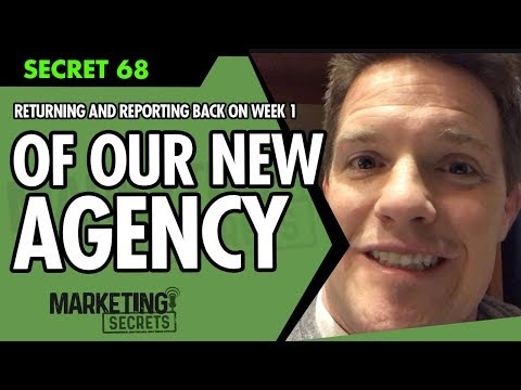Returning And Reporting Back On Week One Of Our New Agency - Marketing Secrets w/ Russell Brunson