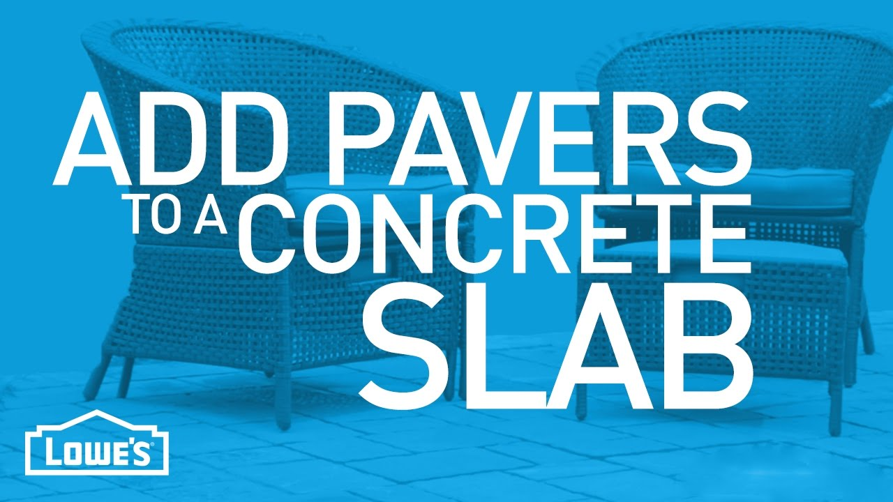 Add Patio Pavers To A Concrete Slab | Beyond The Basics