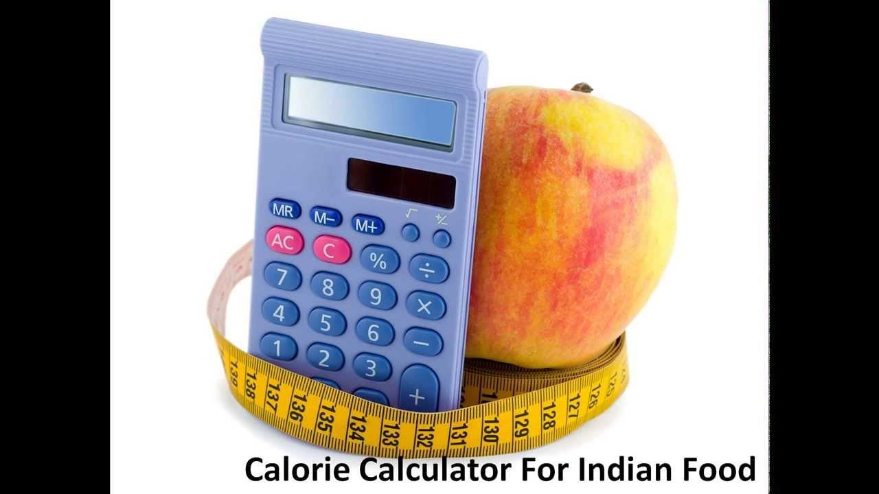 Calorie Count Calculator Indian Food