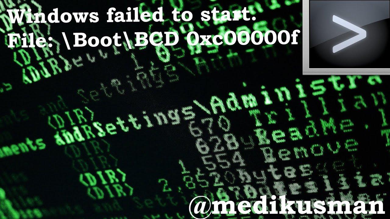 File: boot bcd status: 0xc000000e