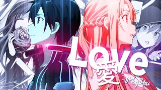 [Sword Art Online AMV] - Love ᴵᴹᴲ