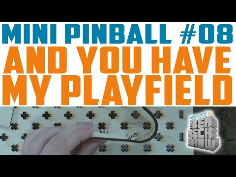 Mini Pinball 08: Designing the Playfield