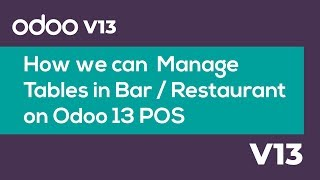 This video explains how to manage tables in the bar/restaurant on odoo 13 a restaurant pos software helps with customizing floor layout and thereby manag...