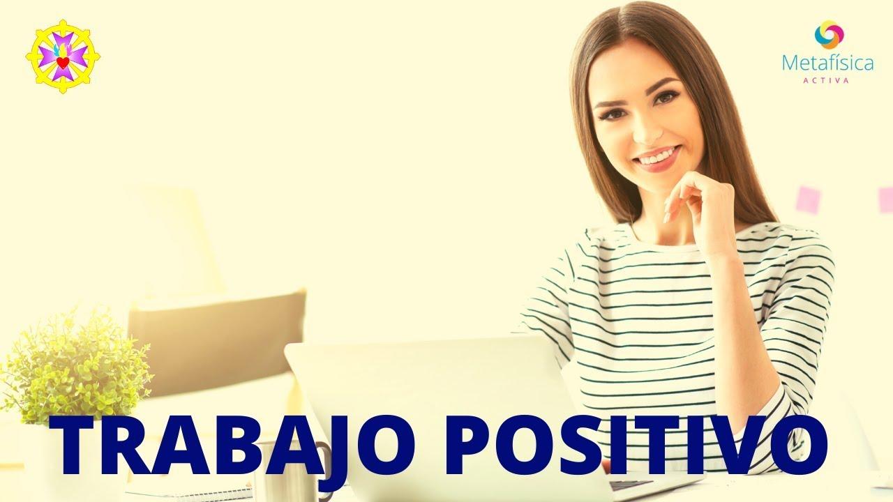 """TRABAJO POSITIVO - """"CURSO: NO SUFRAS MÁS"""""""
