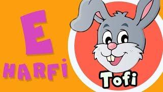Tofinin Kamyonu  E Harfi  Sevimli Tavşancık ile ALFABE Çizgi Filmleri