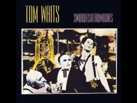 Tom Waits - Swordfishtrombone