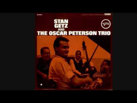 Stan Getz and The Oscar Peterson Trio Mp3