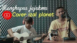 Menghapus jejakmu - ariel NOAH(cover akustik izal planet ft denis)