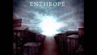 Watch Enthrope Illumination Paradox video