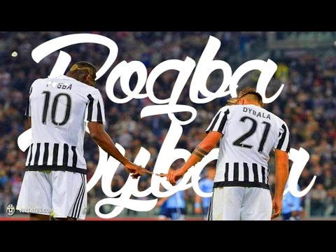 Pogba And Dybala - The Dab Duo - Best Goals And Skills 2016