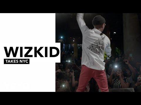 WizKid - WizKid Takes NYC