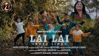 LAI LAI Ekdev Limbu (official Video)
