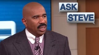 Ask Steve:  There Ain't Good Men Everywhere || STEVE HARVEY