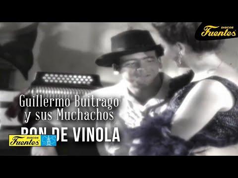 Ron De Vinola - Guillermo Buitrago y Sus Muchachos /  Discos Fuentes